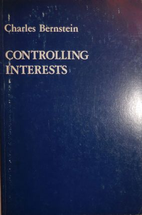 Controlling Interests. Charles Bernstein.