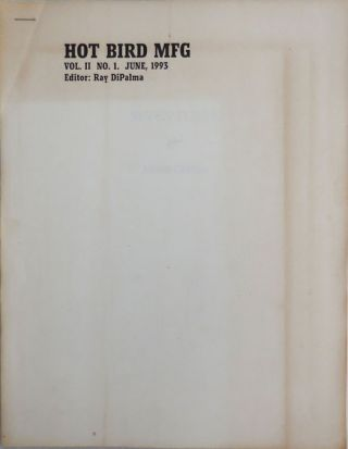 Hot Bird MFG Vol. II No. 1. Ray DiPalma, Merrill Gilfillan