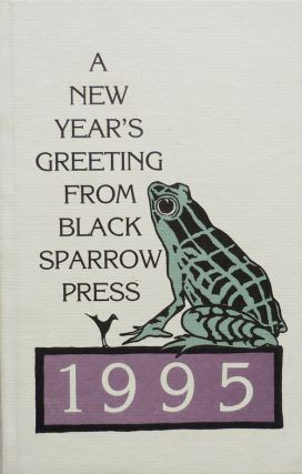 A New Year's Greeting From Black Sparrow Press 1995 - Confession of a Coward. Charles Bukowski
