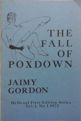 The Fall of Poxdown (Signed). Jaimy Gordon