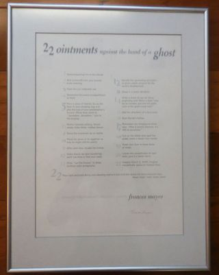 22 ointments against the hand of a ghost (Signed Broadside Poem). Frances Mayes