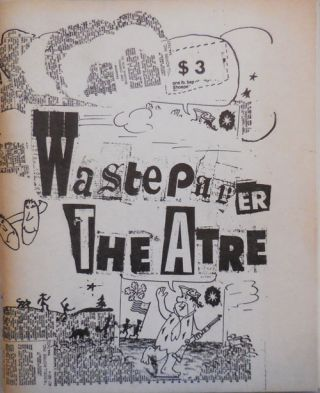 The Wastepaper Theatre Anthology: das einzige standardwerke. Keith Waldrop Rosmarie Waldrop,...