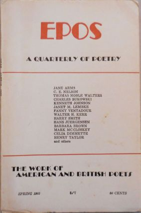 EPOS A Quarterly of Poetry Spring 1965. Will Tullos, Evelyn Thorne, Harry Smith Ben Tibbs, Mark...