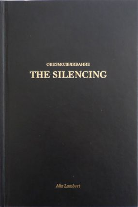 The Silencing (Inscribed). Alix Lambert