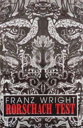 Rorschach Test. Franz Wright