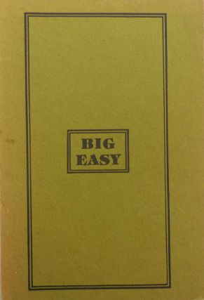 Big Easy: An Anthology of New Orleans Poetry. Ralph Adamo