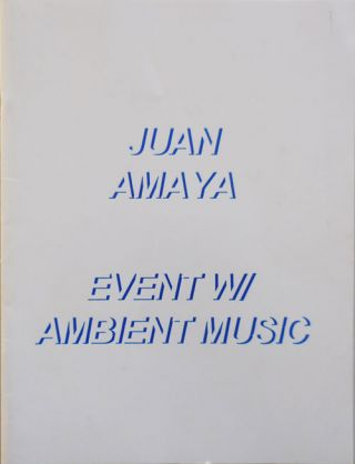 Event W/ Ambient Music. Juan Art - Amaya