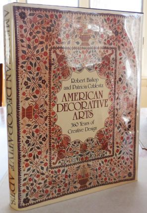 American Decorative Arts (Inscribed by Bishop); 360 Years of Creative Design. Robert Decorative...