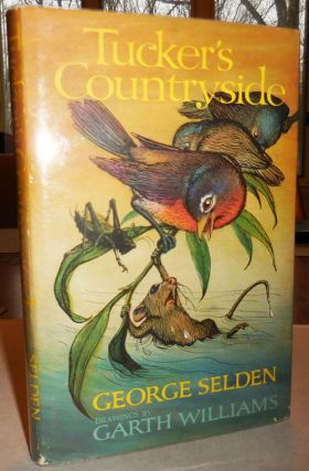 Tucker's Countryside (Inscribed by George Selden). George Children's - Selden, Garth Williams