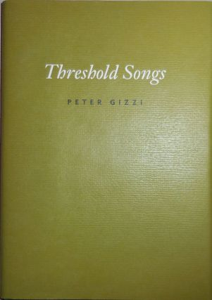 Threshold Songs (Signed). Peter Gizzi