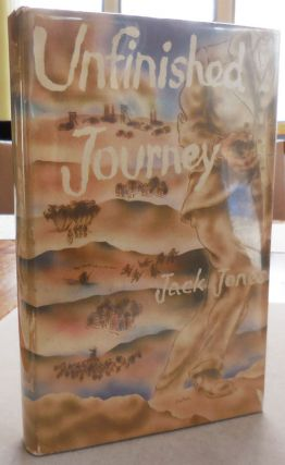 Unfinished Journey. Jack Autobiography - Jones