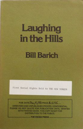 Laughing in the Hills (Unpublished Proofs). Bill Barich