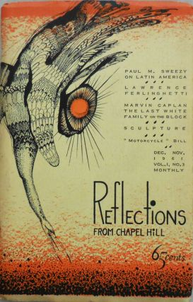 Reflections From Chapel Hill Vol. 1 No. 3. Robert V. N. Browm, Paul M. Sweezy Lawrence...