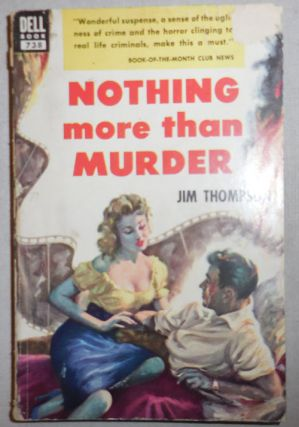 Nothing More Than Murder. Jim Noir Crime Classic - Thompson.
