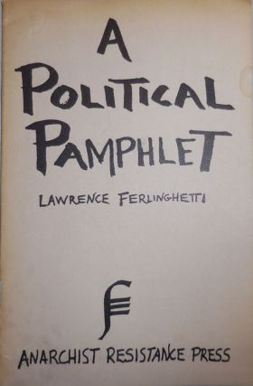 A Political Pamphlet. Lawrence Beats - Ferlinghetti