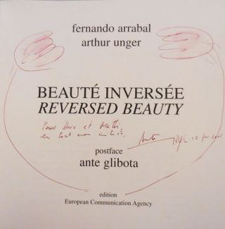 Beaute Inversee / Reversed Beauty (Siged by All Three Contributors, also INSCRIBED by Arrabal to Dore Ashton)