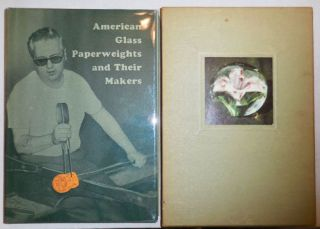 American Glass Paperweights and Their Makers. Jean S. Paperweights - Melvin