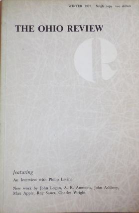 The Ohio Review Winter 1975 Volume XVI Number 2 (Signed by Levine). Wayne Dodd, A. R. Ammons...