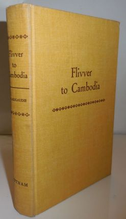 Flivver to Cambodia; Two Boy Scouts Across Asia. Travel, Adventure, Guy Boy Scouts - de Larigaudie