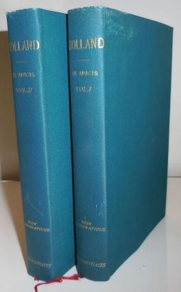 Holland (Two Volume Set). Edmondo Travel - Holland - De Amicis