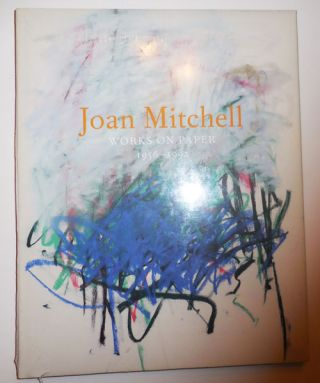 Joan Mitchell Works On Paper 1965 - 1992. Joan Art - Mitchell
