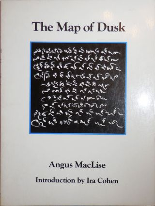 The Map of Dusk (Inscribed by Cohen). Angus MacLise, Ira Cohen