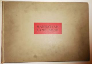 Manhattan Land Book; Desk and Library Edition. New York Architecture