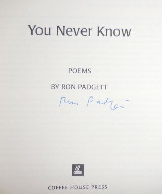 You Never Know (Signed)