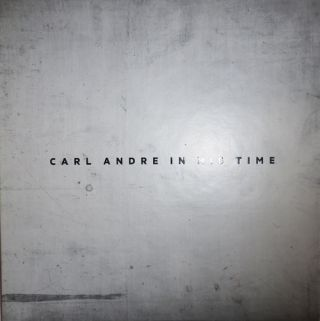 Carl Andre In His Time. Carl Art - Andre