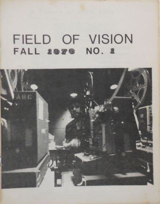 Field Of Vision No. 1 Fall 1976. R. A. Film - Haller, John Burchfield, Seymour Stern Victor Grauer