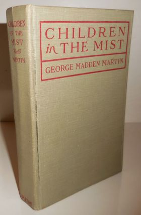 Children in The Mist (Inscribed). George Madden Martin.