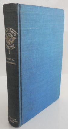 Shepherd's Empire (Inscribed by Wentworth). Charles Wayland Western Americana - Towne, Edward...