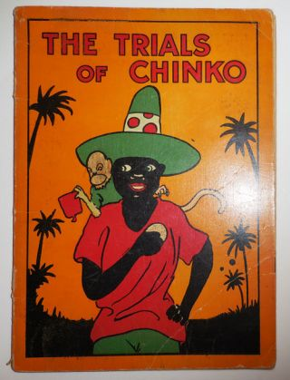 The Trials of Chinko. Children's Illustrated Book - Anonymous