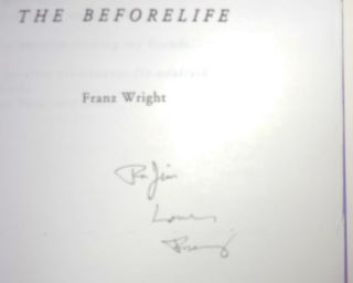 The Beforelife (Signed and Inscribed)