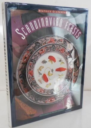 Scandinavian Feasts (Inscribed). Beatrice Cookery - Ojakangas