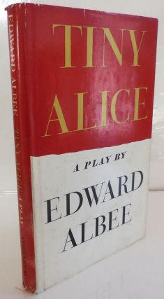 Tiny Alice. Edward Albee