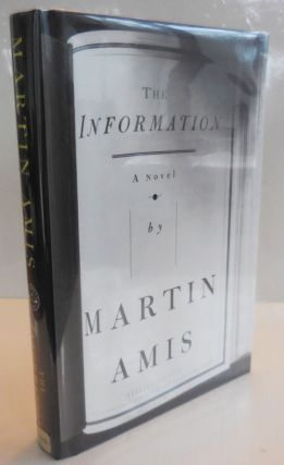 The Information (Inscribed). Martin Amis
