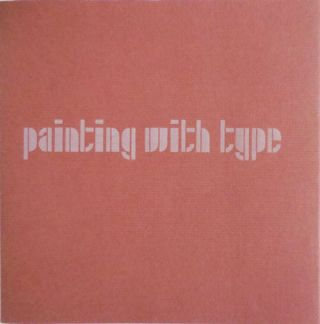 Painting With Type (Signed). Sebastian Art - Carter