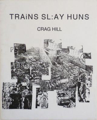 Trains Sl:ay Huns. Crag Hill