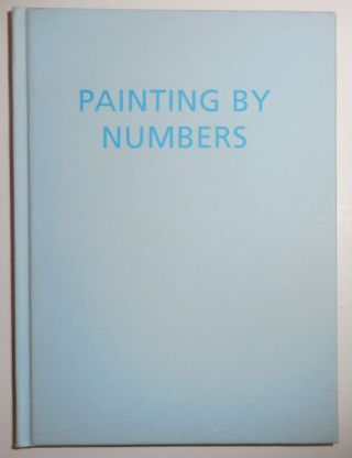 Painting By Numbers. Ian Hamilton Artist Book - Finlay