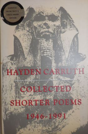 Collected Shorter Poems 1946 - 1991 )Inscribed to a Fellow Poet). Hayden Carruth