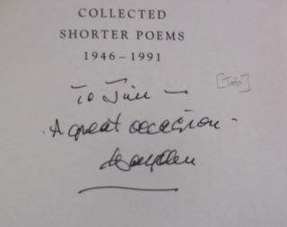 Collected Shorter Poems 1946 - 1991 )Inscribed to a Fellow Poet)