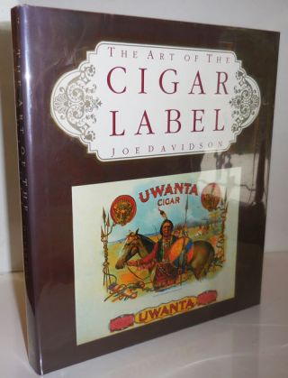 The Art of the Cigar Label. Cigars, Joe Advertising - Davidson