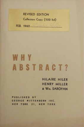 Why Abstract? (Signed by Hilaire Hiler). Hilaire Hiler, Henry, Miller, William Saroyan
