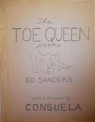 The Toe Queen Poems. Ed Fuck You Press - Sanders, Consuela