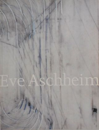 Eve Aschheim Recent Work. Eve Art - Aschheim