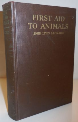 First Aid To Animals (Inscribed). Animal Care - Leonard John Lynn
