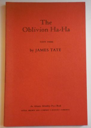 The Oblivion Ha-Ha (Unrevised Galley Proofs). James Tate