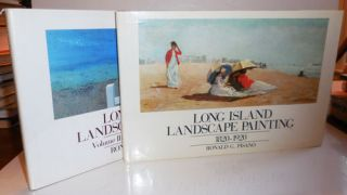 Long Island Landscape Painting Volume One - 1820 - 1920 with Volume Two The Twentieth Century....