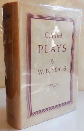 Collected Plays. W. B. Yeats